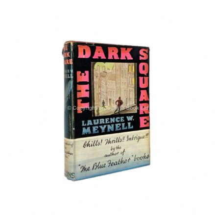 The Dark Square by Laurence W. Meynell First Edition Collins 1941